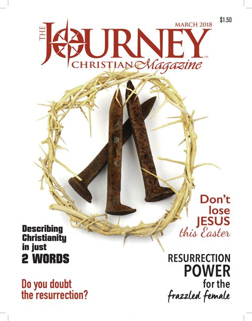 The Journey Christian Magazine March 2018