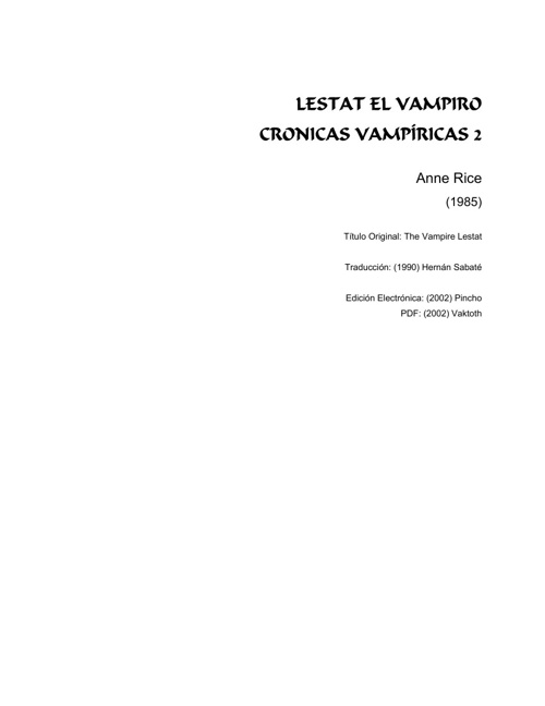 Lestat, el vampiro   ANNE RICE