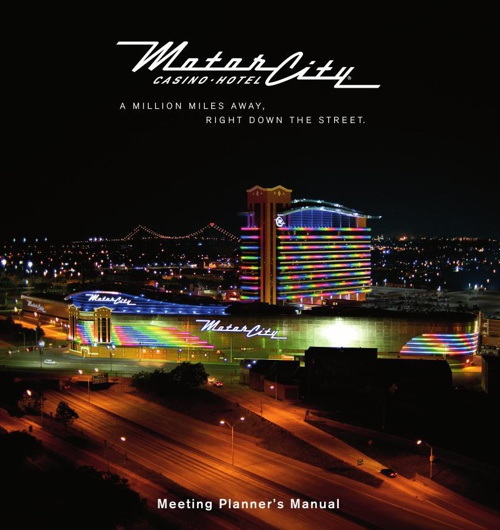 Meeting Planner's Manual - MotorCity Casino Hotel
