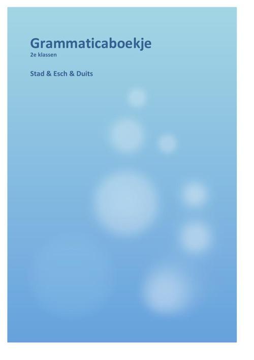 Grammaticaboekje 2e klassen (K.Dekker)deel1