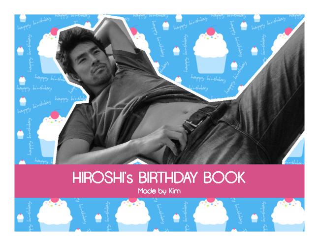 Hiroshi's Birthday Book!