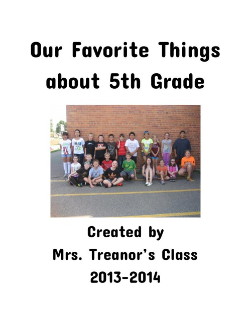 Our Favorite Things About 5th Grade