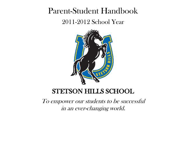 Stetson Hills Parent/Student Handbook