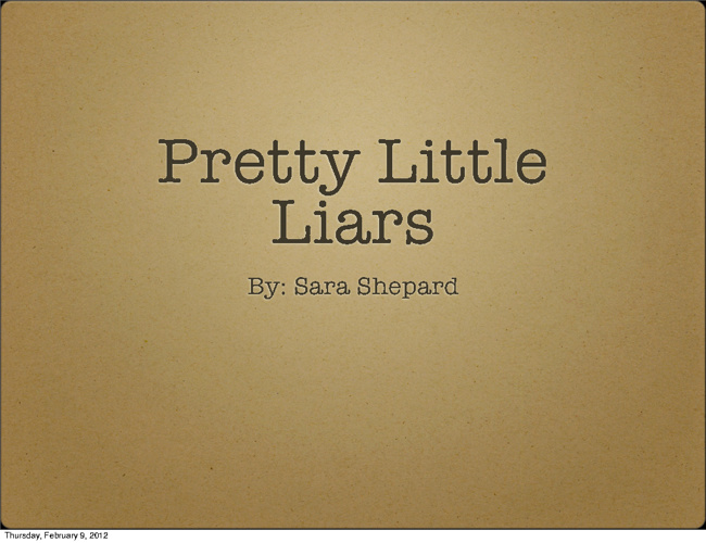 Pretty Little Liars- Book Project