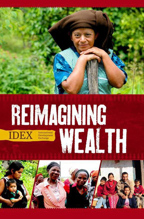 Reimagining Wealth: International Development Exchange