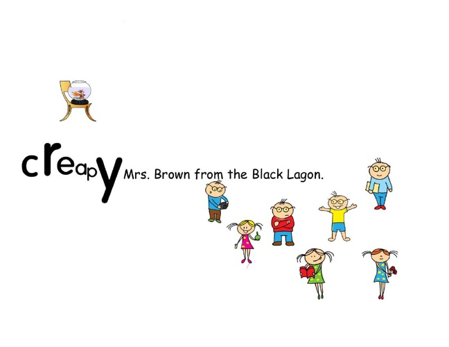cReApY Mrs. Brown from the Black Lagoon