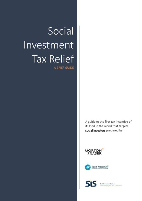 Social Investment Tax Relief - A Brief Guide