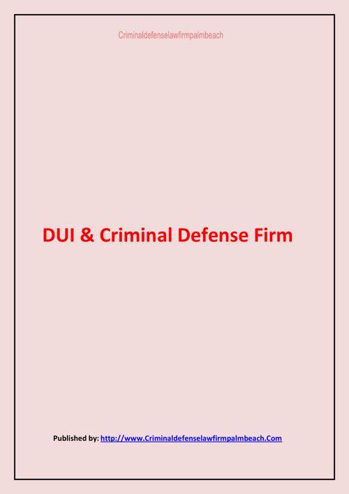 DUI & Criminal Defense Firm