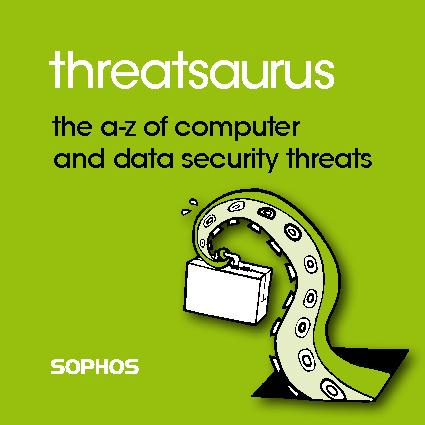 The Sophos Threatsaurus