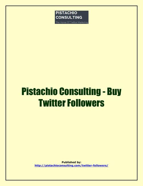 Pistachio Consulting - Buy Twitter Followers