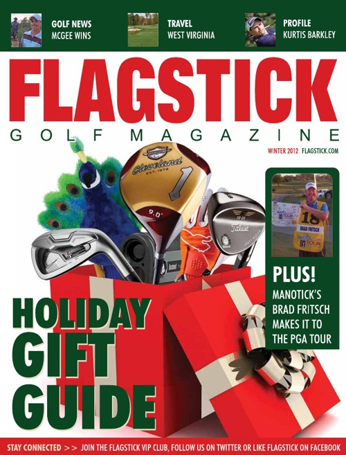 Flagstick Golf Magazine - Winter 2012 Edition