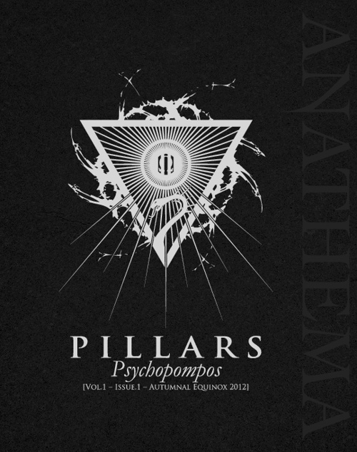"PILLARS - Vol.1, Issue.1 - ""Psychopompos"""