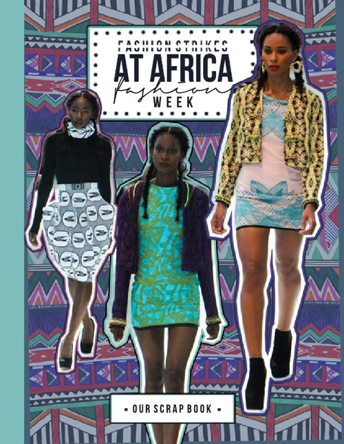Fashion Strikes @ Africa Fashion Week