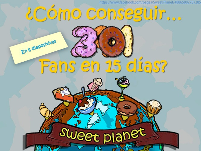 Sweet Planet (Presentación Power Point)