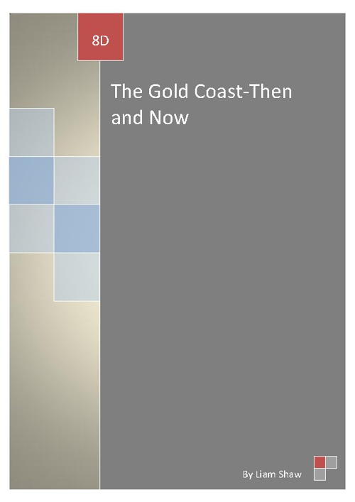 The Gold Coast-Then and Now