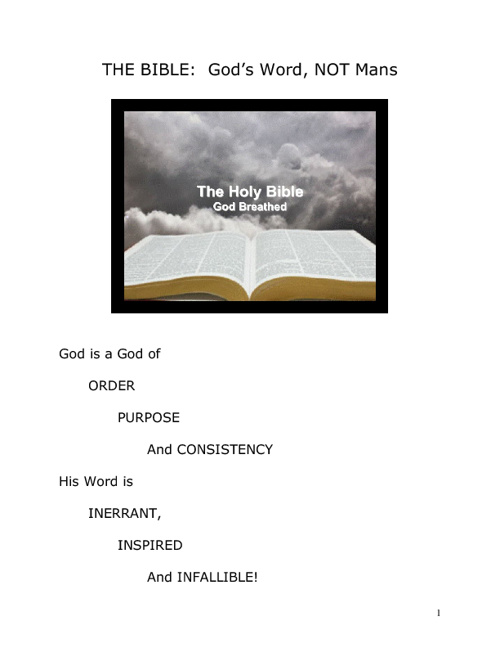 THE BIBLE:  God's WORD, NOT Mans