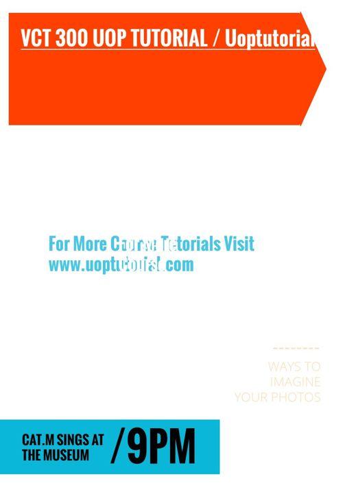 VCT 300 UOP TUTORIAL / Uoptutorial