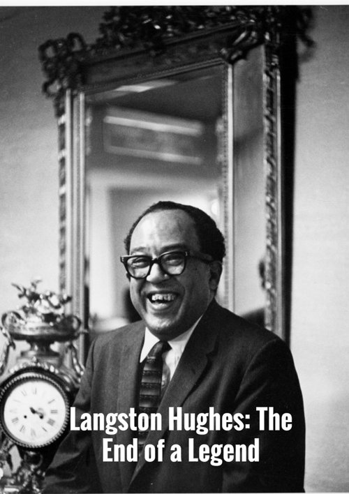 Langston Hughes: The End of a Legend
