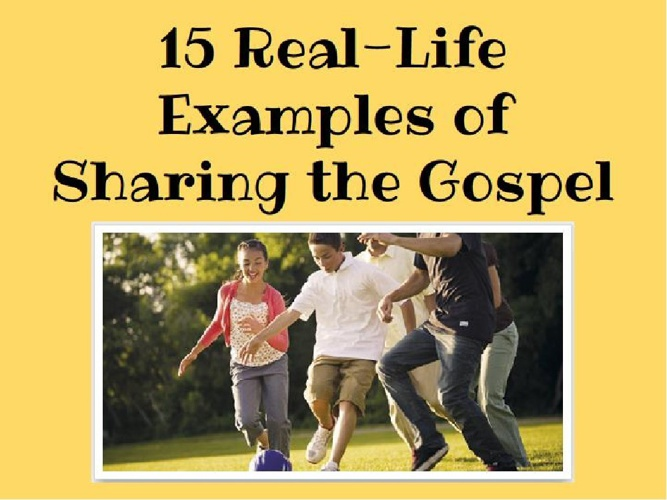 15 Real-Life Examples of Sharing the Gospel