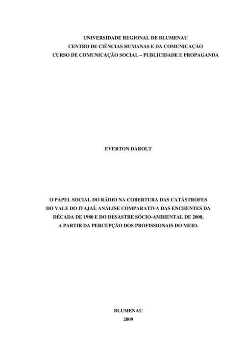 DAROLT, E. O PAPEL SOCIAL DO RÁDIO NA COBERTURA DAS CATÁSTROFE