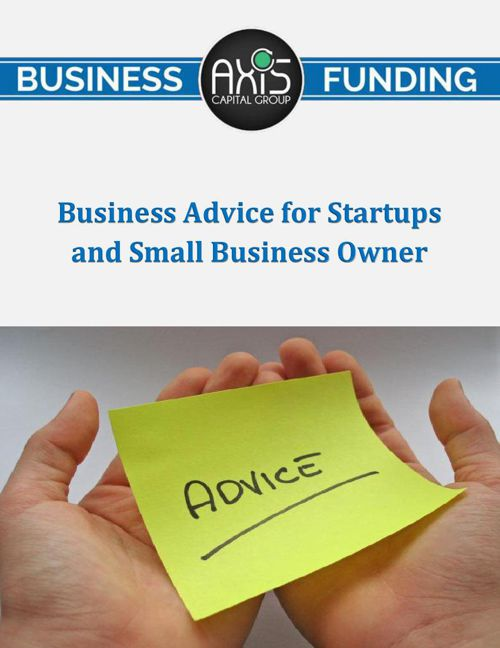 Business Advice for Startups and Small Business Owners