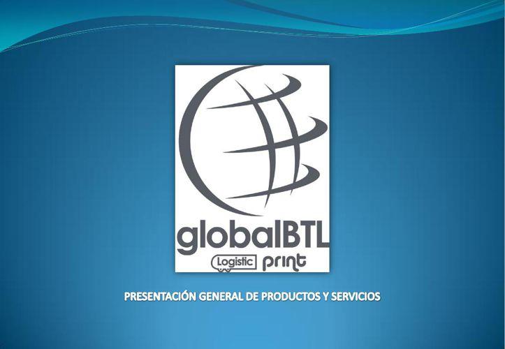 GLOBAL BTL - PRESENTACIÓN