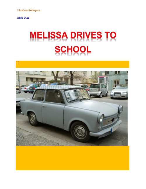 Melissa Drives To School