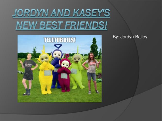 jordyn and kasey's new best friends