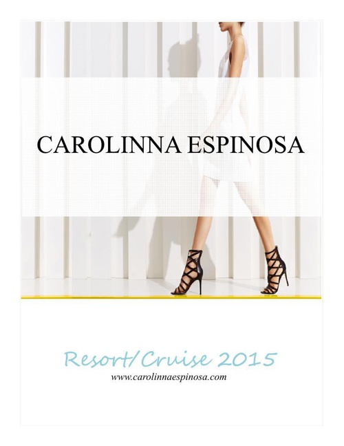 Carolinna Espinosa Resort 2015 Digital Magazine-June FFaNY Show