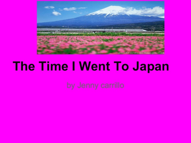 The Time I Went To Japan