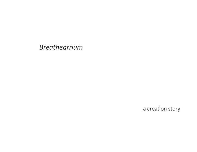 Breathearrium Presentation Final