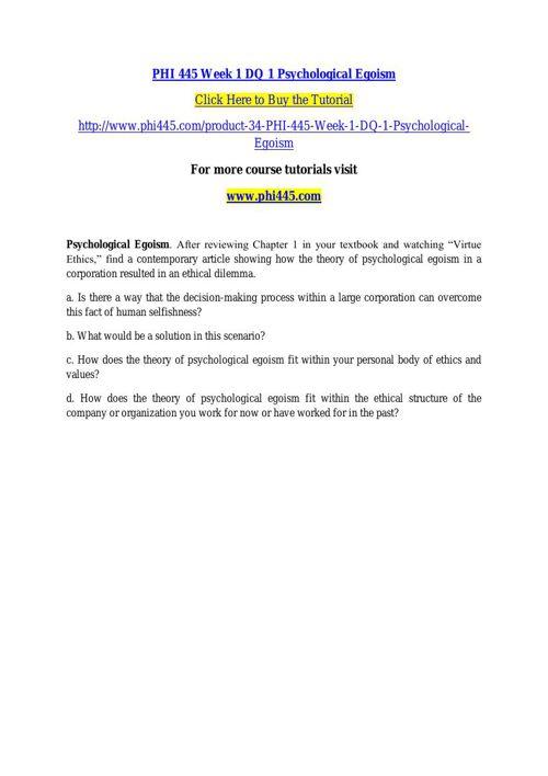 PHI 445 Week 1 DQ 1 Psychological Egoism