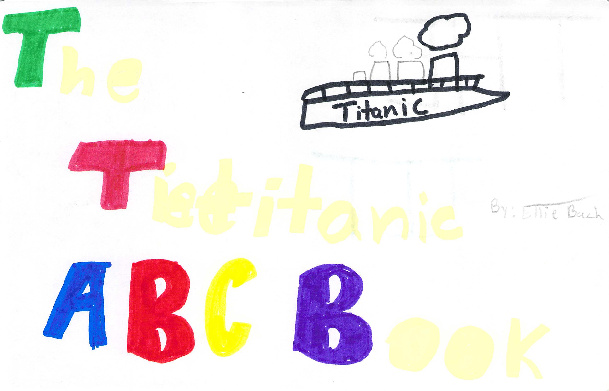 The Titanic ABC Book by Ellie