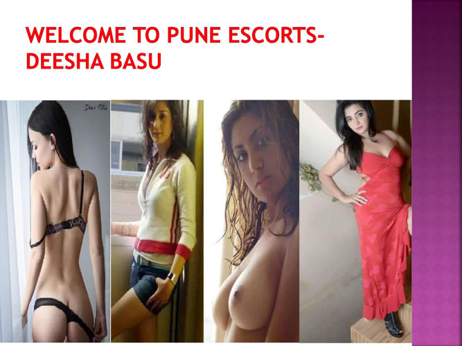 Welcome to Pune Escorts-Deesha Basu