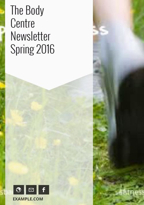 The Body Centre Newsletter Spring 2016
