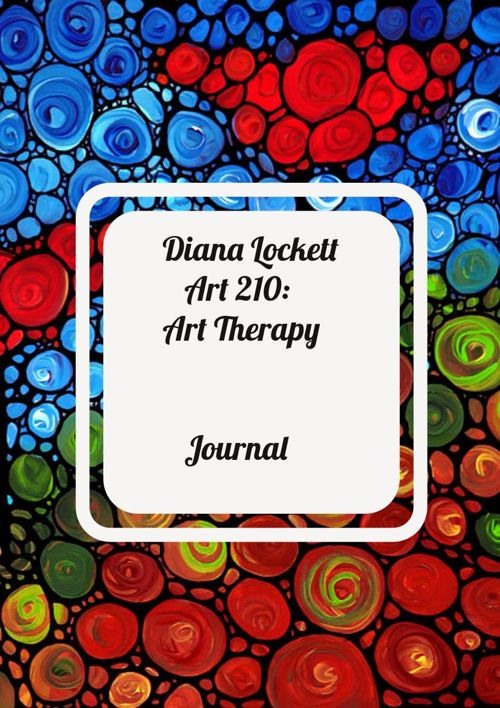 Part two  of Diana Lockett's Art Therpay Journal