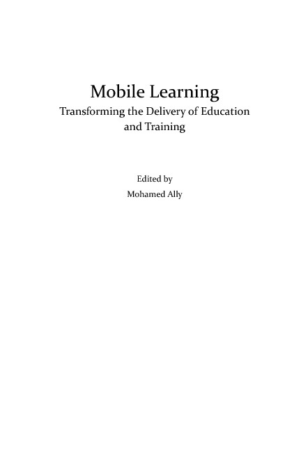 Mobile Learning: Transforming the Delivery of Education and Trai
