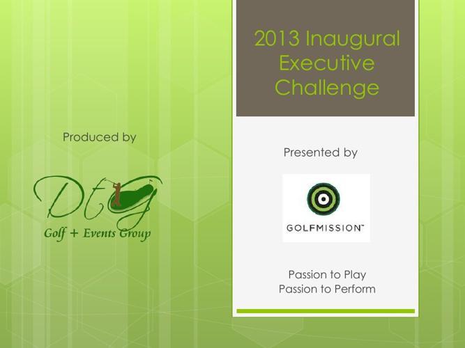 Executive Challenge  - Golf Tournament  - November 9th, 2013