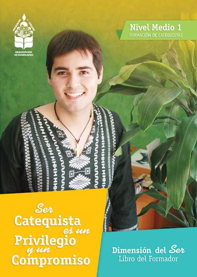 Formación Catequistas - Medio 1 - Ser – Formador