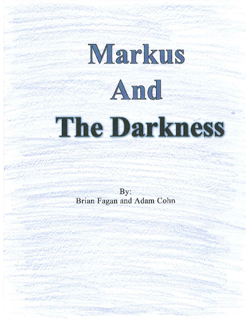 Markus and the Darkness