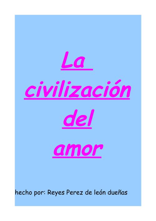 la civilizacion del amor