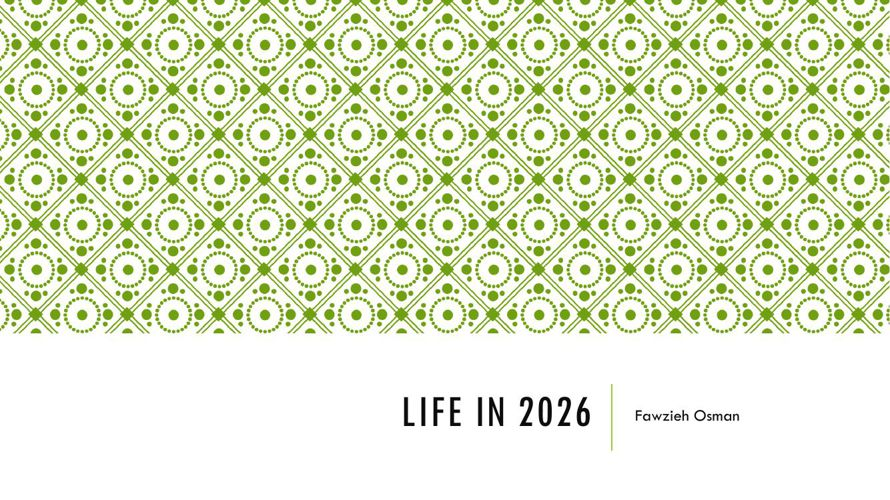 Life in 2026 copy