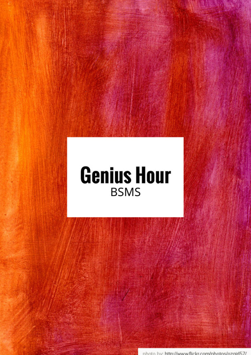 BSMS Genius Hour