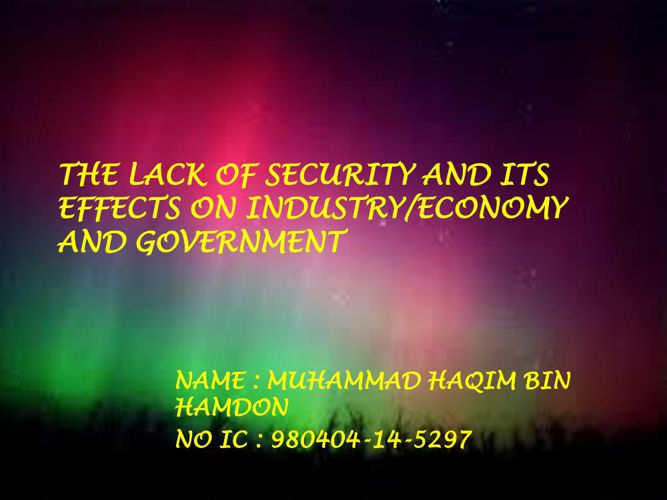 LACK OF SECURITY