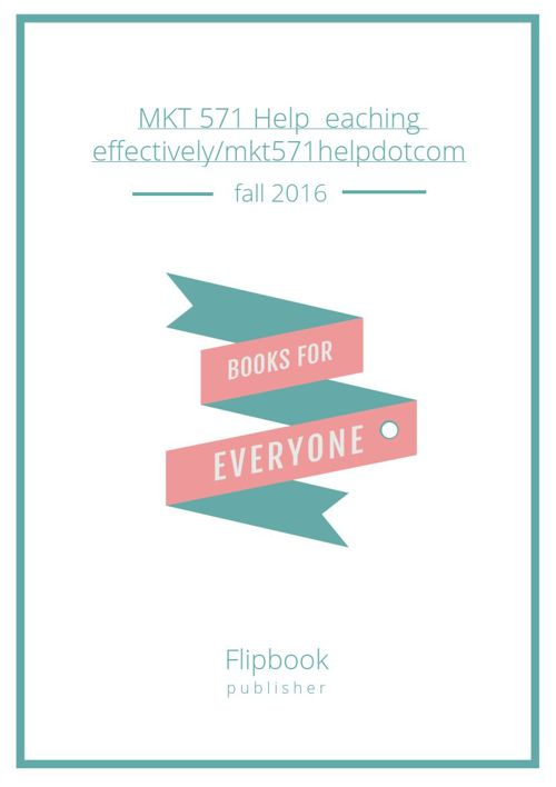 MKT 571 Help  eaching effectively/mkt571helpdotcom