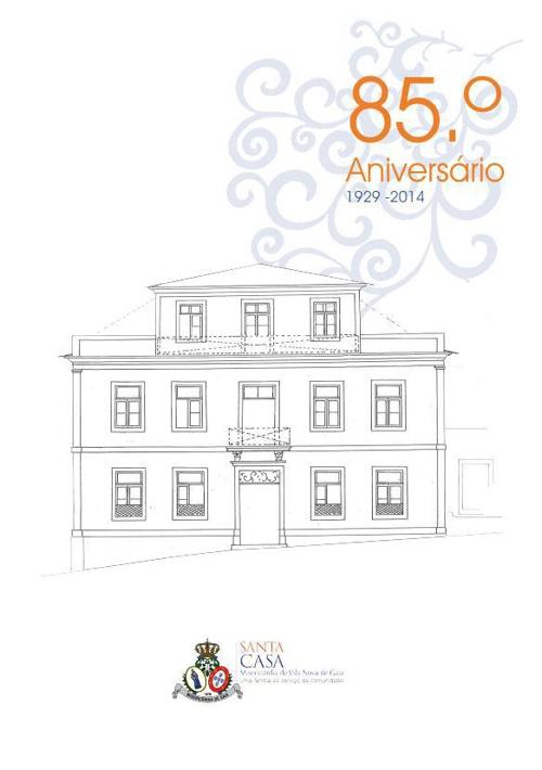 Programa da Comemoração dos 85 anos da fundação da Irmandade da