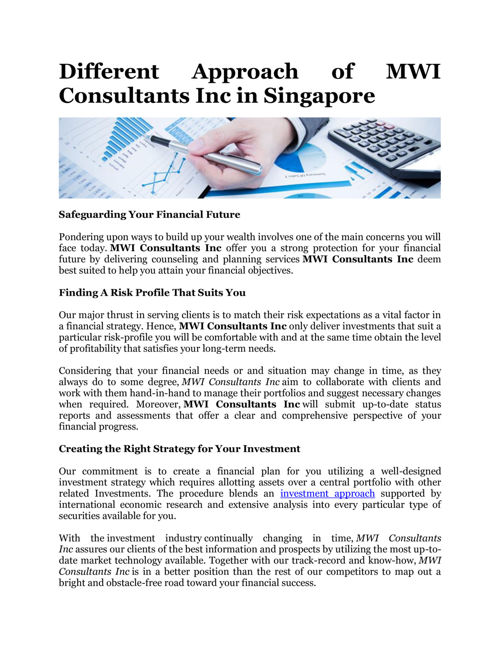 Different Approach of MWI Consultants Inc in Singapore
