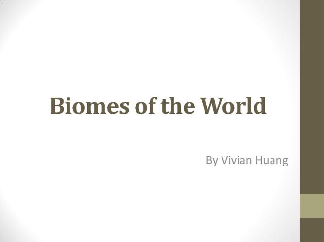 Biomes by Vivian Huang