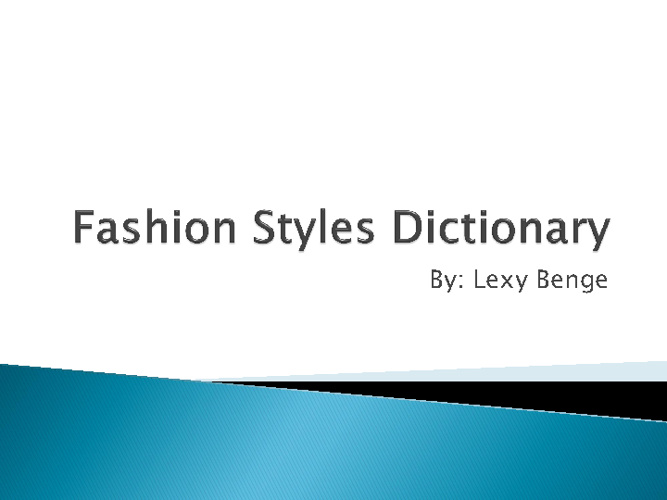 Fashion Styles Dictionary