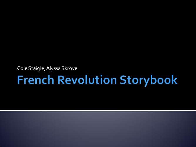 French Revolution Storybook (Alyssa and Cole